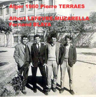 1960 Alger .avec terraes.lefevre.muzarella.blaya